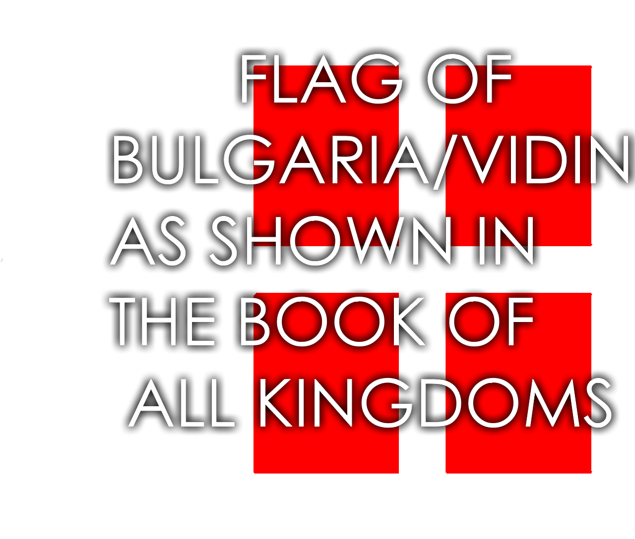 Bulgaria as Shown in the Book of all Kingdoms